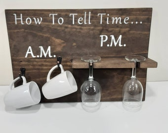 How To Tell Time Coffee And Wine Wall Hanging Sign