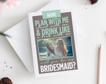 Ask Bridesmaid - Bridesmaid Ask Card - Be My Bridesmaid - Bridesmaid Proposal - Will You Be My - Bridesmaid Card - Maid of Honor Card