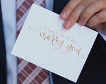 """Marry You - """"I can't wait to Marry You"""" Card - A love note to your future husband or wife - Gold, Silver or Blush Pink Foil Card"""
