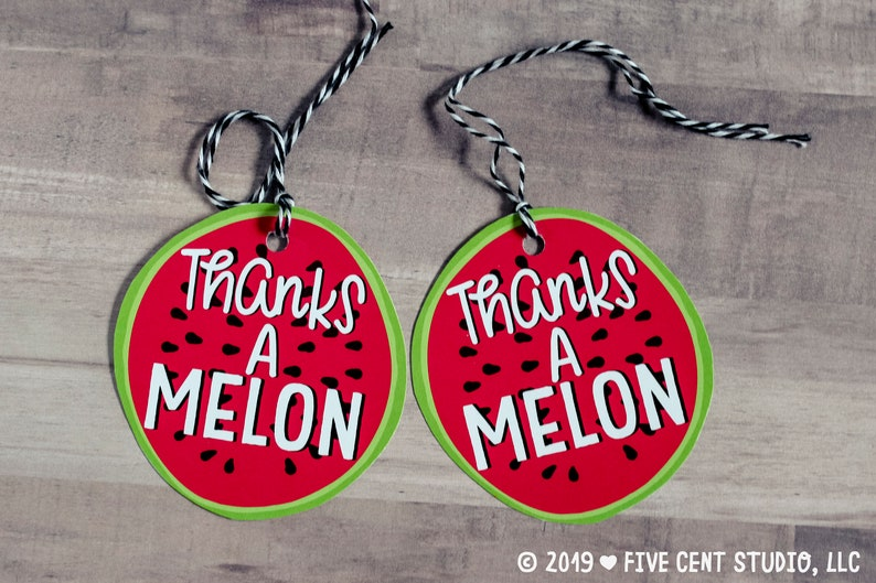 Thanks a Melon Thank You Watermelon Pun Fruit Printable Tag Teacher Appreciation  Farmer/'s Market Birthday Punny Thank You Gift Tag