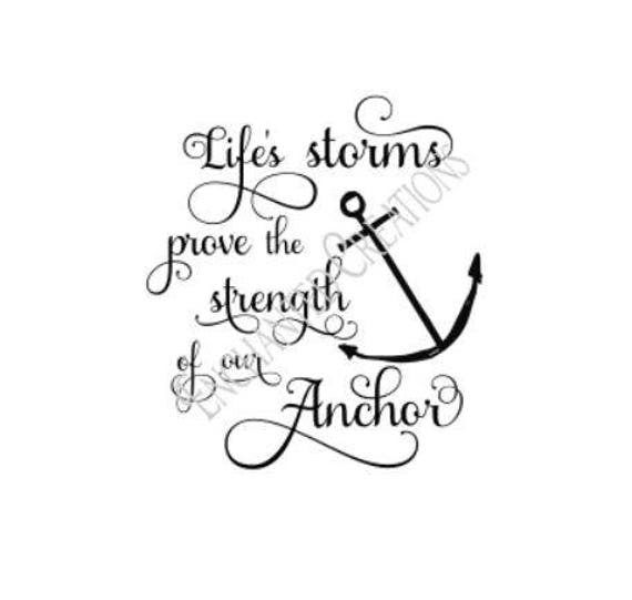 Svg Eps Dxf Png File Life S Storms Prove Strength Of Our Etsy