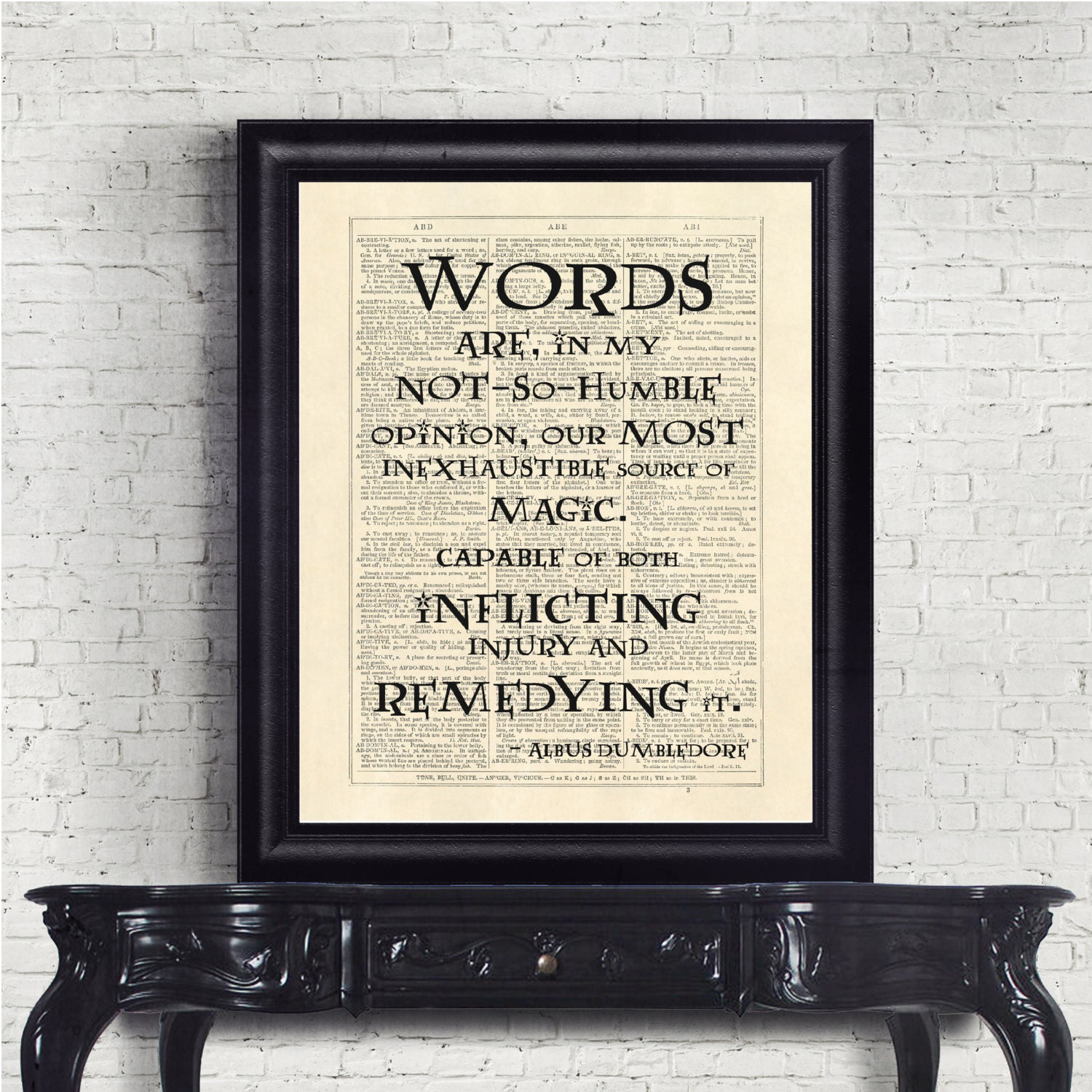 Harry Potter Words are in my not so humble opinion Quote