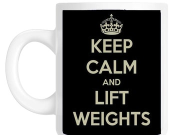 Keep Calm And Lift Weights Gym Gift Mug shan726