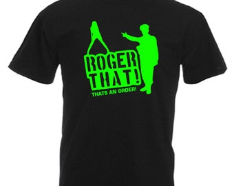 Roger That Army Gift Adults Black T Shirt Sizes From Small - 3XL