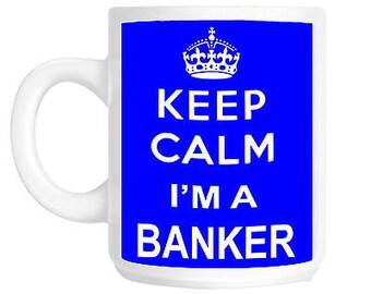 Keep calm i'm a banker gift mug