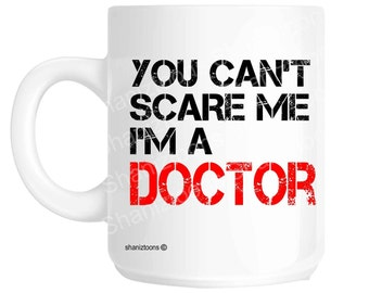 Doctor Funny Novelty Gift Mug shaniz08