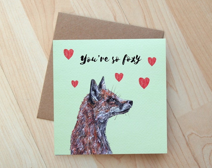 You're So Foxy fox illustration card printed onto eco friendly card