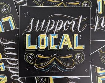 Support Local Sticker, Planner Sticker, Laptop Sticker, Water Bottle Sticker