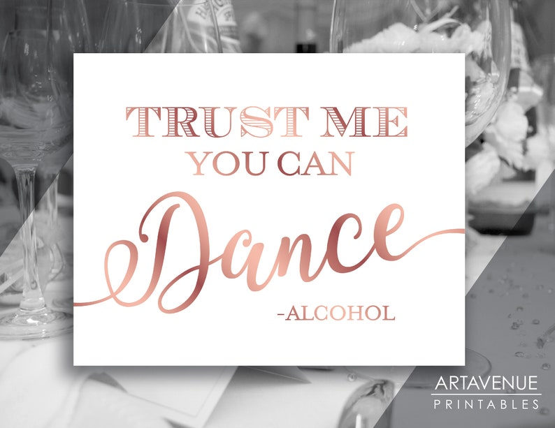 Chic Wedding Sign Printables Trust Me You Can Dance Etsy