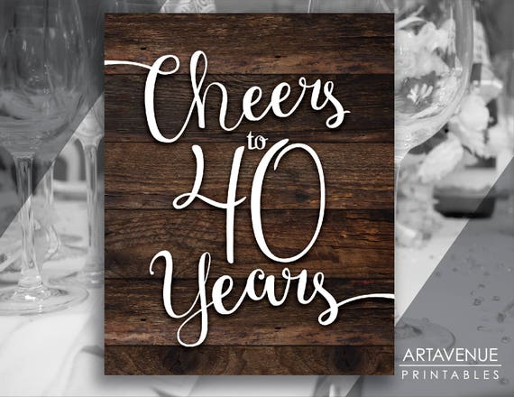 rustic chic printables cheers to 40 years rustic wood etsy