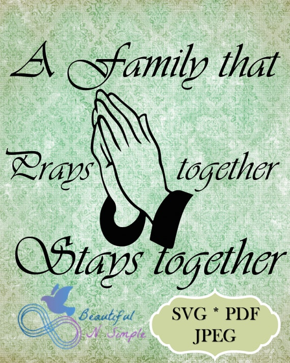 A Family That Prays Together Stays Together Family Prayer Etsy