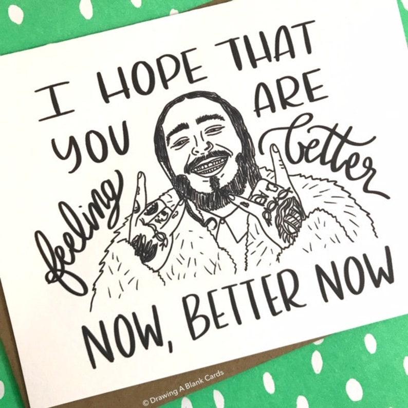 Post Malone Feel Better Card