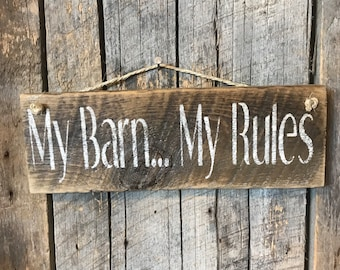 My Barn My Rules - Pallet Wood Sign - Horse Stable Plaque - Cow Farm Ranch Decor - Rustic Wall Art - Porch Deck Patio - Front Door Hanging