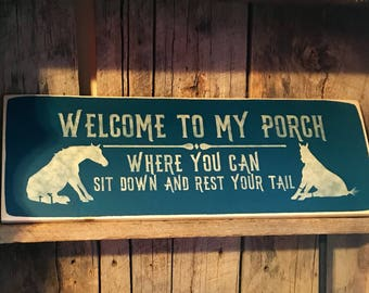 Welcome To My Porch Where You Can Sit Down And Rest Your Tail  Plaque - Painted Wood Sign - Rustic Wall Decor - Horse Lovers Hanging