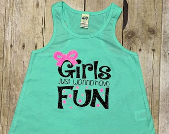 Girls Just Wanna Have Fun/Girls Just Wanna Have Fun Tank Top/Girls Tank Top/Hi Lo Tank/Summer Tank