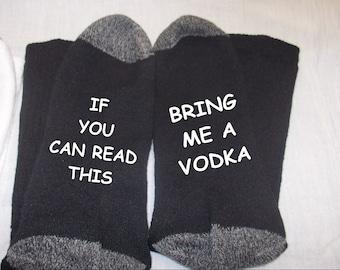 Custom made fun socks Bring me a Vodka Whiskey Gin and Tonic