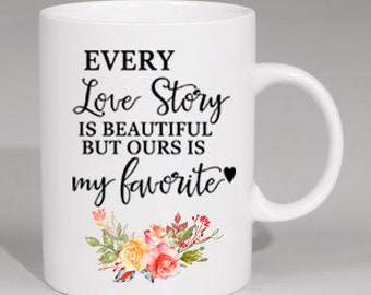 Custom made mug love story beautiful favorite husband gift