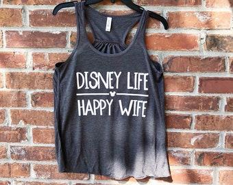 Disney Life Happy Wife, Disney Home Tank, Disney Tank, Disney Lover, Disney Womens Tank Top, Magic Kingdom, Disney Wife, Disney Life Tank