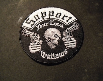 Support your local OUTLAWS