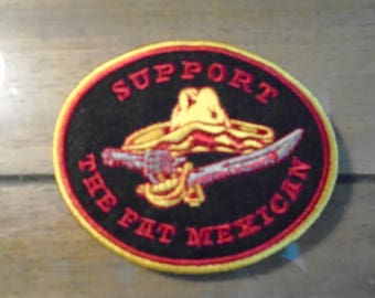 Blow OUT SALE Support the Fat Mexican Patch