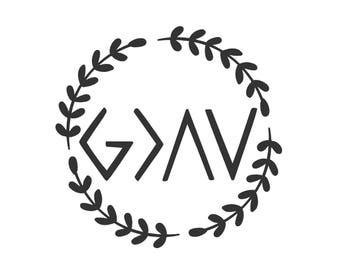 God is Greater Than the Highs and Lows Wreath Decal