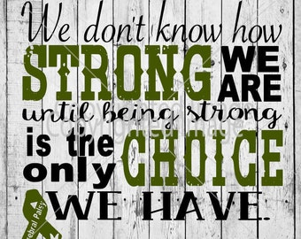 We Don't Know How Strong We Are- Cerebral Palsy Awareness SVG/Vector