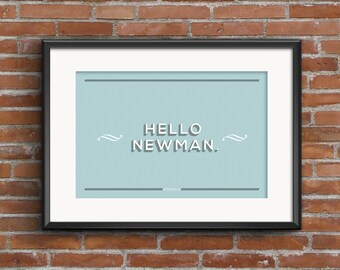 Seinfeld Quote Poster, Hello Newman, Jerry Seinfeld, Quote Print, Digital Art Print, A1 A2 A3, Seinfeld Quote Print, Seinfeld Print,Handmade