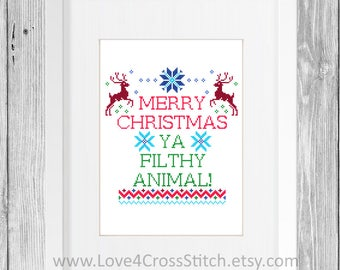 Merry Christmas Ya Filthy Animal Cross Stitch Pattern Funny, Funny Christmas Cross Stitch, Christmas Quote Cross Stitch Modern, Scandi Cross