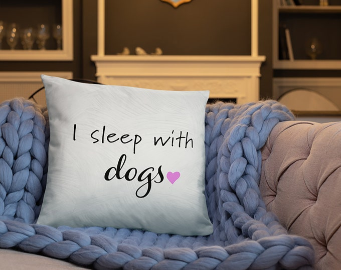 I Sleep With Dogs Throw Pillow
