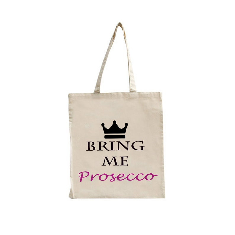 Bring Me Prosecco Princess Pink  Fun Quote Bag Unique Funny Reusable Tote Shopping Shoulder Bag Internet Unique Gift Girly Birthday