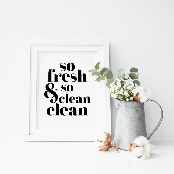 So Fresh And So Clean Clean Laundry Printable, Bathroom Quote Print, Minimalist Home Decor, Wall Art Sign, Instant Digital Download, 8x10 by Etsy