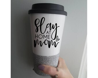 2b917b8737d Slay At Home Mom, Mom Travel Mug, Mom Coffee Mug, Mom Christmas Gift, Mama Coffee  Mug, Mama Travel Mug, Gift for Her, Mom Coffee, Mom Gift