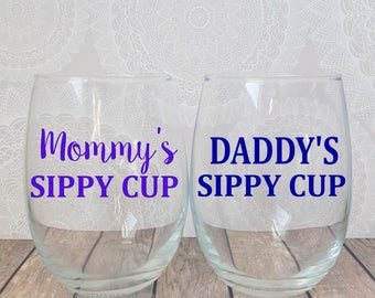 Mommy's Sippy Cup, Daddy's Sippy Cup, BabyShower Gifts, Mommy and Daddy WineGlasses, New Parent Gifts, Funny New Mom Gift, Funny New Dad