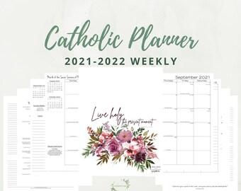 2021-2022 Weekly Catholic Planner Printable:  Daily Planner / Weekly Calendar / Catholic Liturgical Year Calendar / Catholic Woman