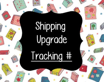 Shipping Upgrade Expedited- Includes Tracking Number