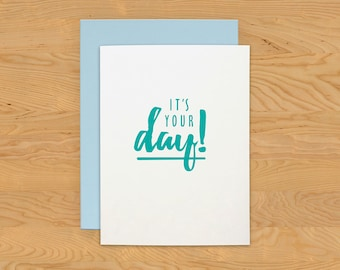 """Birthday Card """"Your Day"""" A2"""