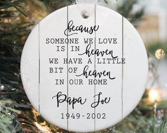 memorial ornament in loving memory ornament memorial gift custom ornament because someone we love is in heaven
