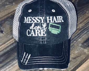 Messy Hair Don't Care Trucker Hat with Your Choice of Grill Color