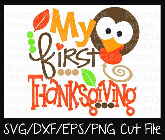 My First Thanksgiving Svg Cut File Thanksgiving Turkey Svg Etsy
