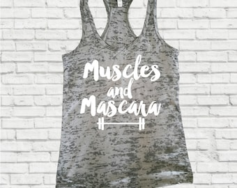 Muscles & Mascara, Workout Tank, Workout Tank Top, Inspirational Tank, Fitness Tank, Motivational Tank, Funny Tank, Burnout Tank