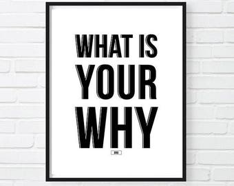 What Is Your Why, Office Decor, Motivational Poster, Inspirational Quote,  Wall Decor, Gift For Boss, Cool Posters, Black White, Funny Print