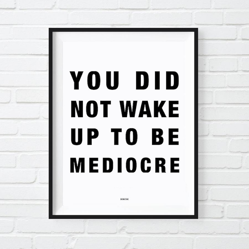 Mediocre Print Office Decor Motivational Poster Cool Print image 0