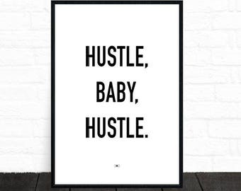 Hustle Baby Print, Motivational Print, Office Decor Wall Art, Entrepreneur, Gift for Boss, Cool Poster, Motivational Quote Always Be Closing