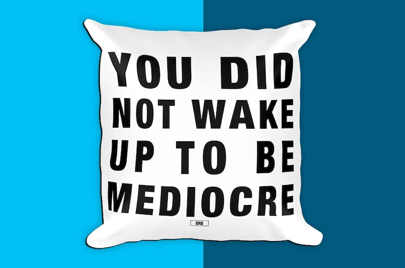 Wake Up To Be Mediocre Gift for Boss Throw Pillow image 0