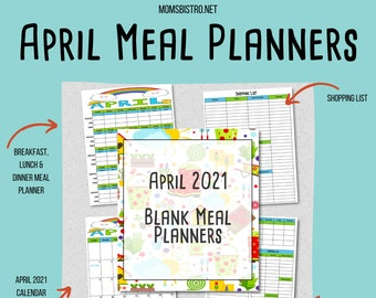 APRIL 2021 Meal Planning Printables - Monthly Meal Plan - Weekly Meal Plan - Shopping List - Easter Planner - Blank Menu Plan