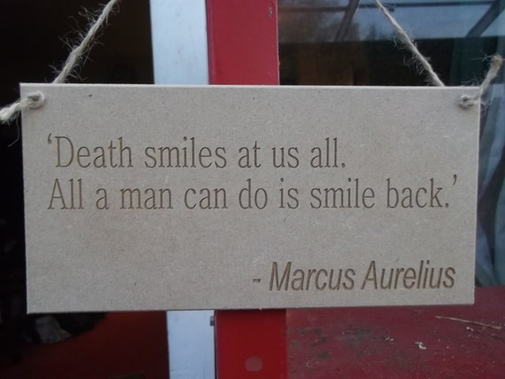 Marcus Aurelius Quote Plaque Death Smiles At Us Etsy