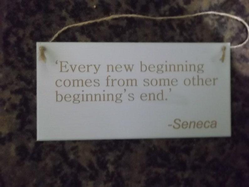 8b504235ba1e4 Seneca Quote Plaque  Every new beginning...