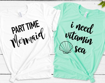 3105bb138 mermaid lover tee - women's vacation shirt -cute women's tees- i need  vitamin sea tee - summer outfit- vacation outfit -girl's trip shirts