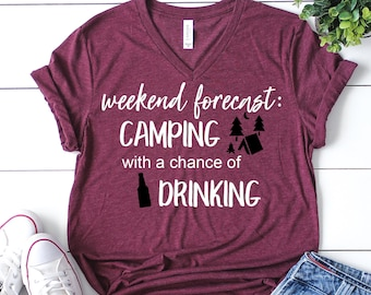 21e9b7e47 Camping shirt, camping with a chance of drinking shirt, funny camping  shirt, happy camper shirt, camping tee, womens camping shirt