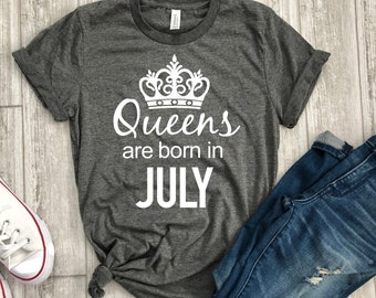 23c10224 July birthday gift, queens are born in July, July t-shirt, birthday tee, birthday  gift, birthday shirt, July birthday shirt, Birthday tshirt